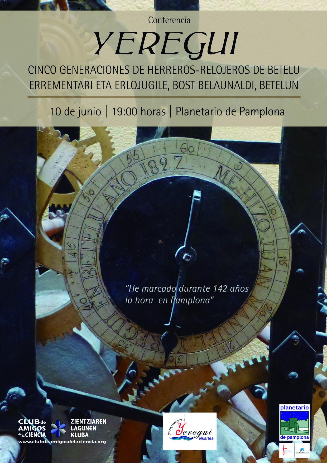 Conferencia: Yeregui, cinco generaciones de herreros-relojeros de Betelu, 10 de junio, 19 h., Planetario de Pamplona