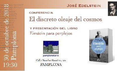 """Conferencia: """"El discreto oleaje del cosmos"""" – 30 octubre 2018 – Planetario de Pamplona"""
