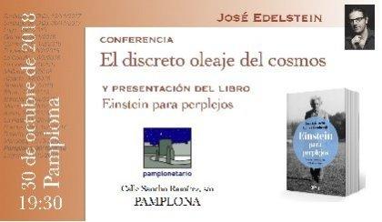 Conferencia: «El discreto oleaje del cosmos» – 30 octubre 2018 – Planetario de Pamplona