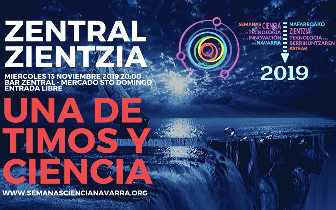 Zentral Zientzia – Semanas de la Ciencia – 13 noviembre 2019 – 20:00